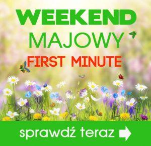 first minute majówka